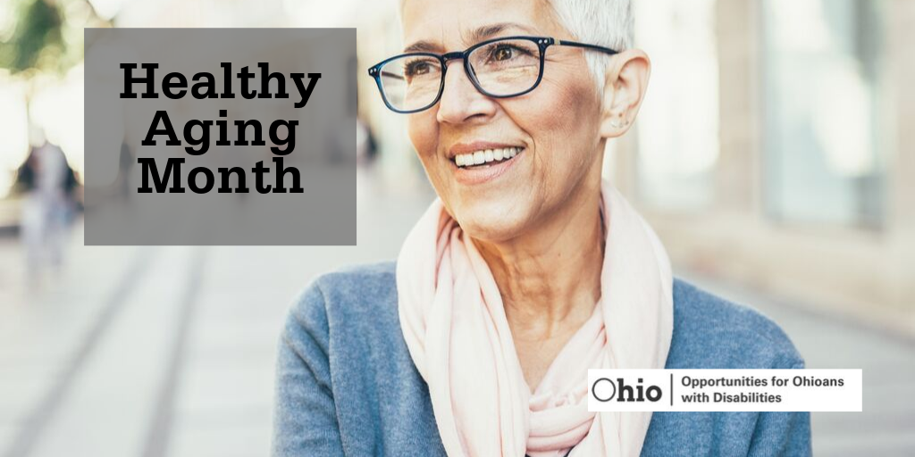 Healthy Aging Month graphic with photo of older lady with short white hair and glasses