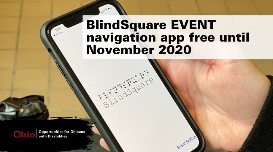 Photo of hand holding smartphone with blindsquare on screen, also graphic announcing blindsquare event
