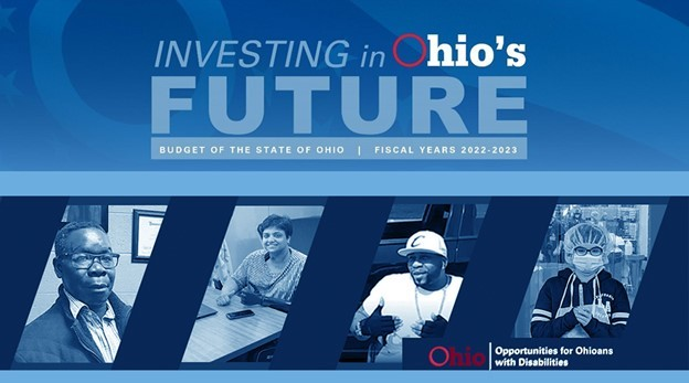 Investing in Ohio's Future Budget of the State of Ohio Fiscal Years 2022-2023 photos of four people in different working roles