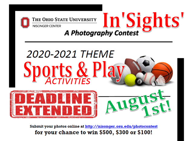 The Ohio State University In Sights A Photography Contest 2020-2021 Theme Sports & Play Activities Deadline Extended August 1, 2021