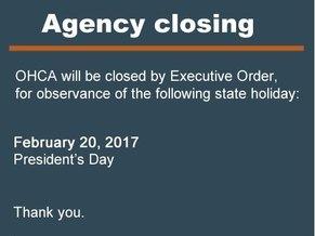OHCA will be closed Feb. 20, 2017