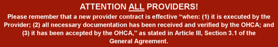 new provider contract is effective as stated in Article III, Section 3.1 of the General Agreement