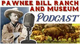 Pawnee Bill Podcast