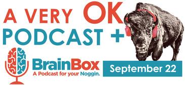 A Very OK Podcast Brainbox Crossover event logo