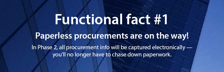 functional fact - paperless procurements are on the way!