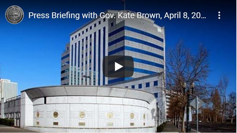 Press Briefing with Gov. Kate Brown, April 8, 2020