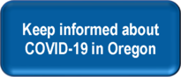 Button - Learn more about COVID-19 in Oregon