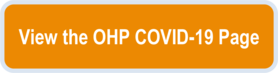 View the OHP COVID-19 page