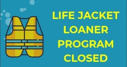 Life jacket loaner program closed