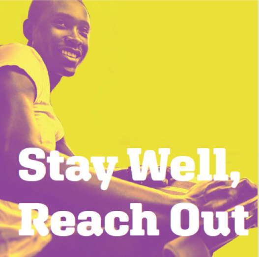stay well reach out 2