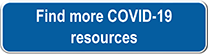 Find more COVID-19 resources for health care providers