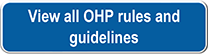 View all OHP rules and guidelines