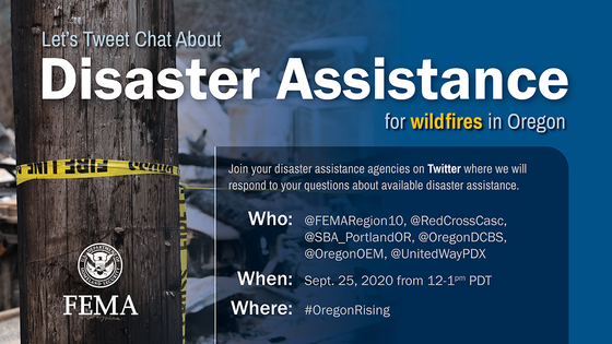 Let's Tweet Chat about wildfire disaster assistance in Oregon