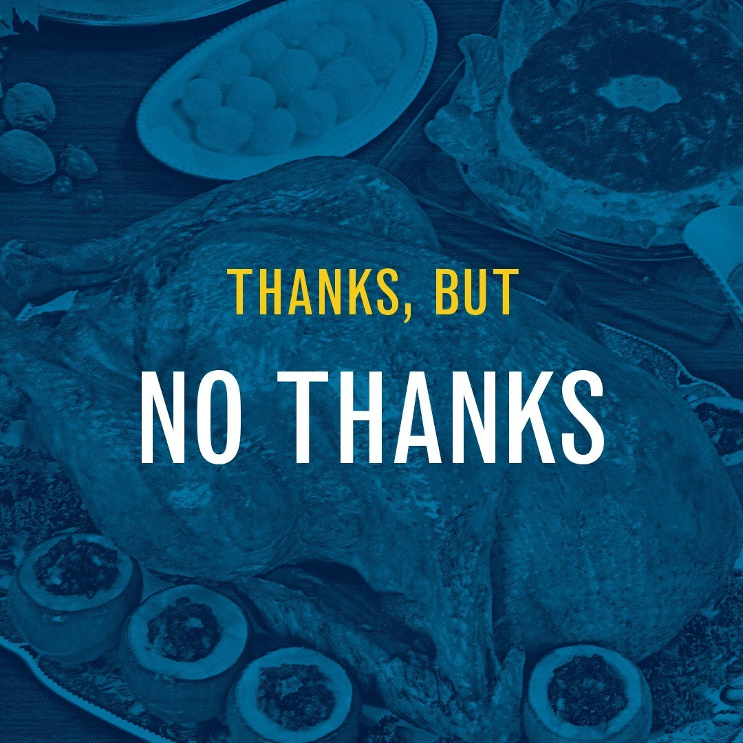 Thanks, but no thanks: Saying no to holiday gatherings