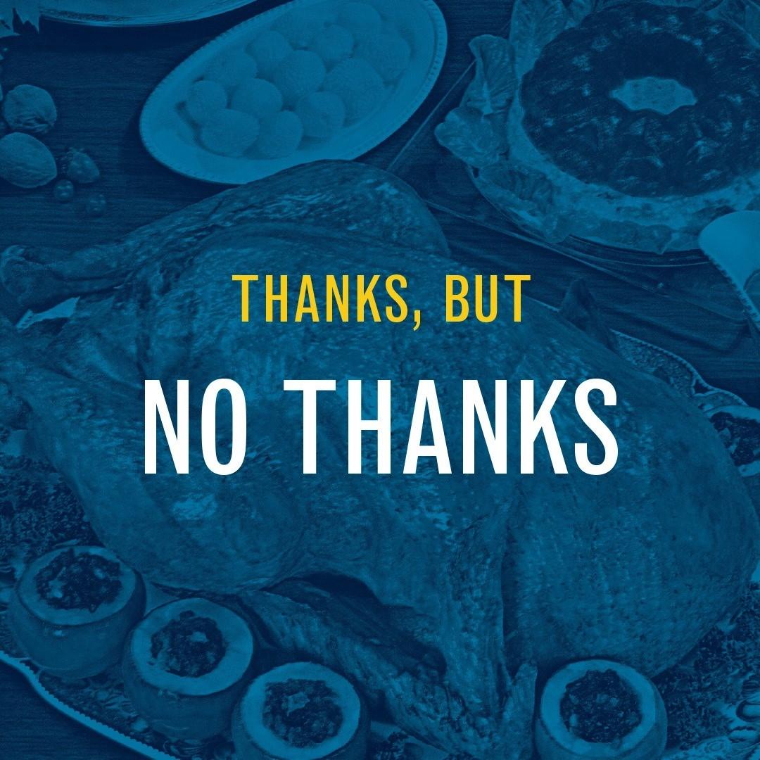 Thanks, but no thanks: Saying no to holiday gatherings