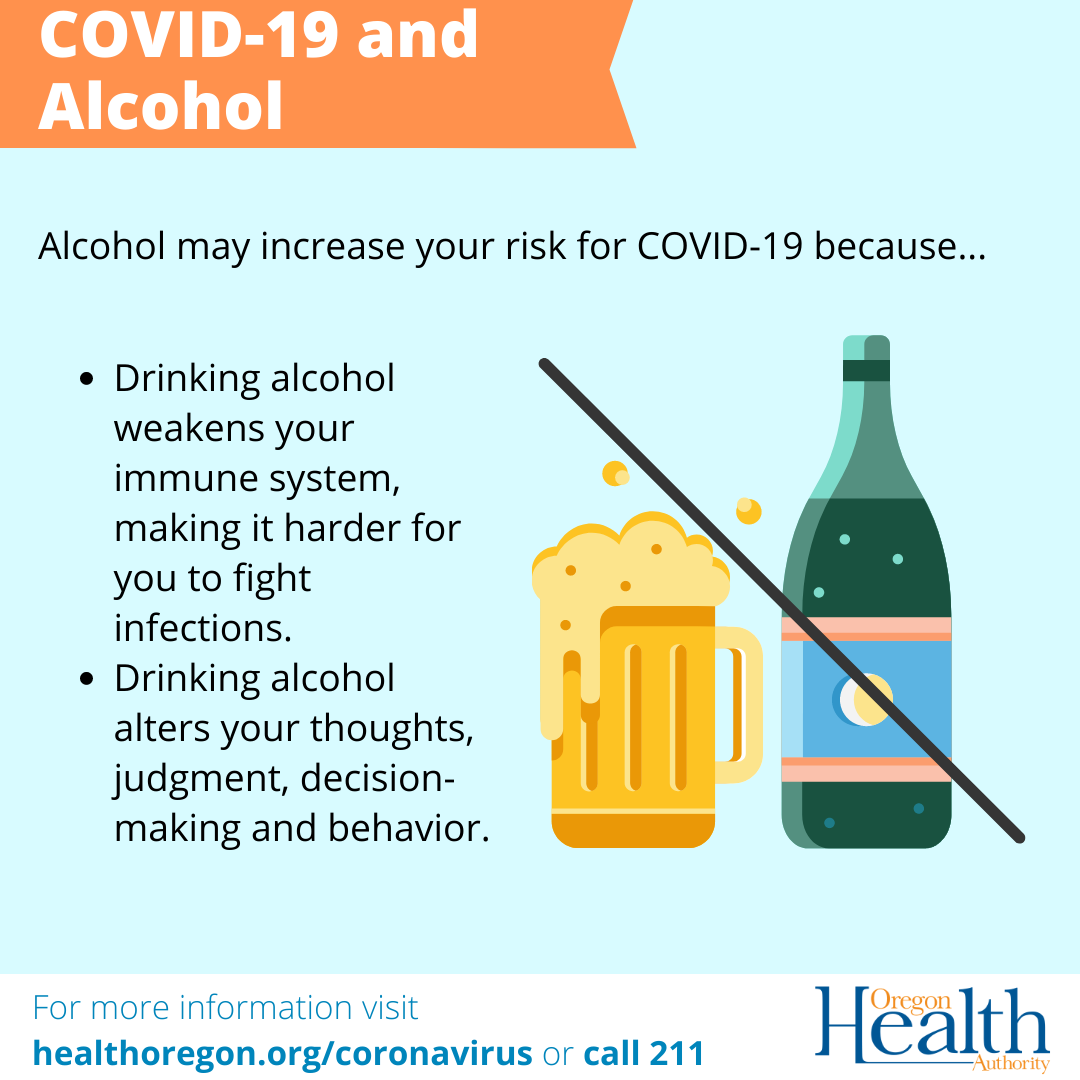 alcohol may increase risk for COVID-19 by weakening immune system makes fighting infections harder. alters thoughts judgement decision-making behavior