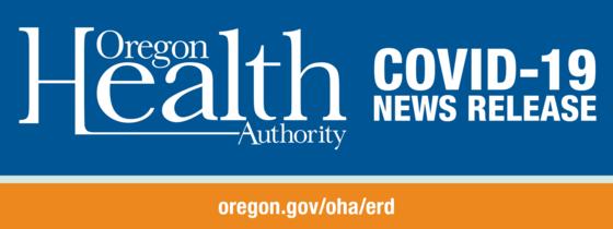 Oregon Health Authority COVID-19 News Release