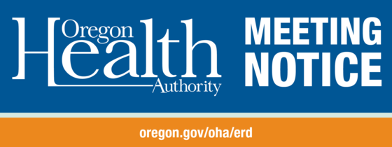 Oregon Health Authority Public Meeting Notice