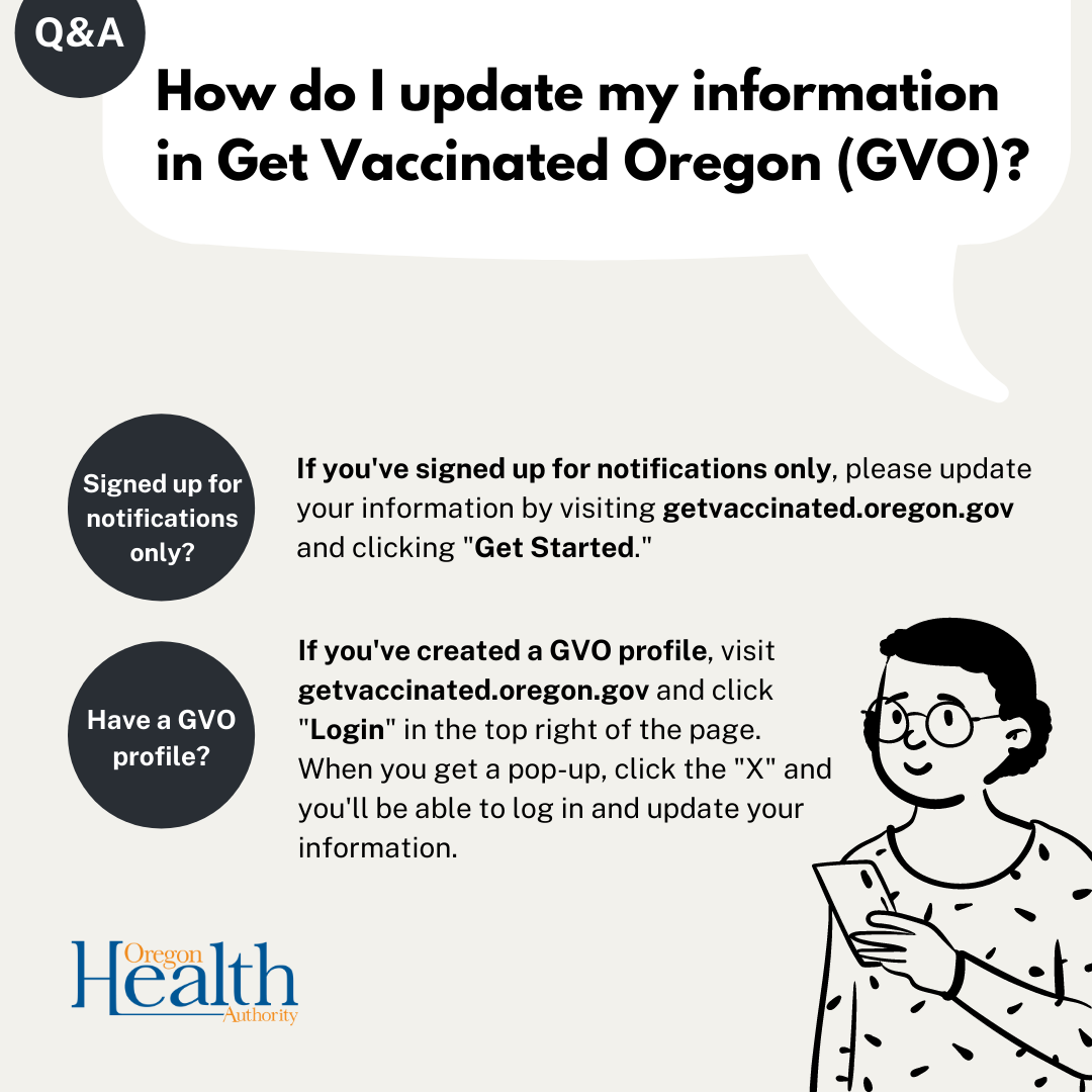 """Illustration of a person wearing glasses and holding a smartphone that says """"How do I update my information in Get Vaccinated Oregon?"""""""