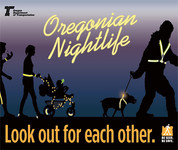 Oregonian Nightlife: Look out for each other. Be safe, be seen.