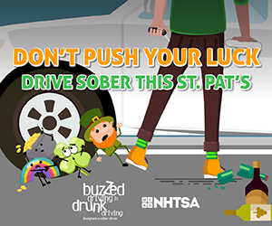Don't push your luck. Drive sober this St. Pat's. Buzzed driving is drunk driving.