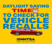 Daylight saving time to check for vehicle recalls.