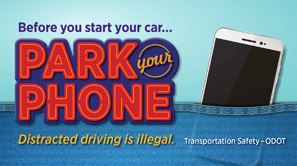 Before you start your car... park your phone. Distracted driving is illegal.