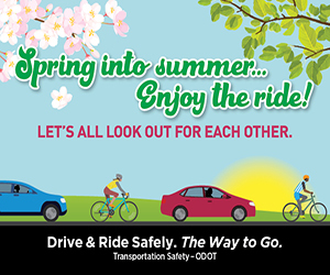 Spring into summer... Enjoy the ride! Let's all look out for each other. Drive & Ride Safely. The Way to Go.