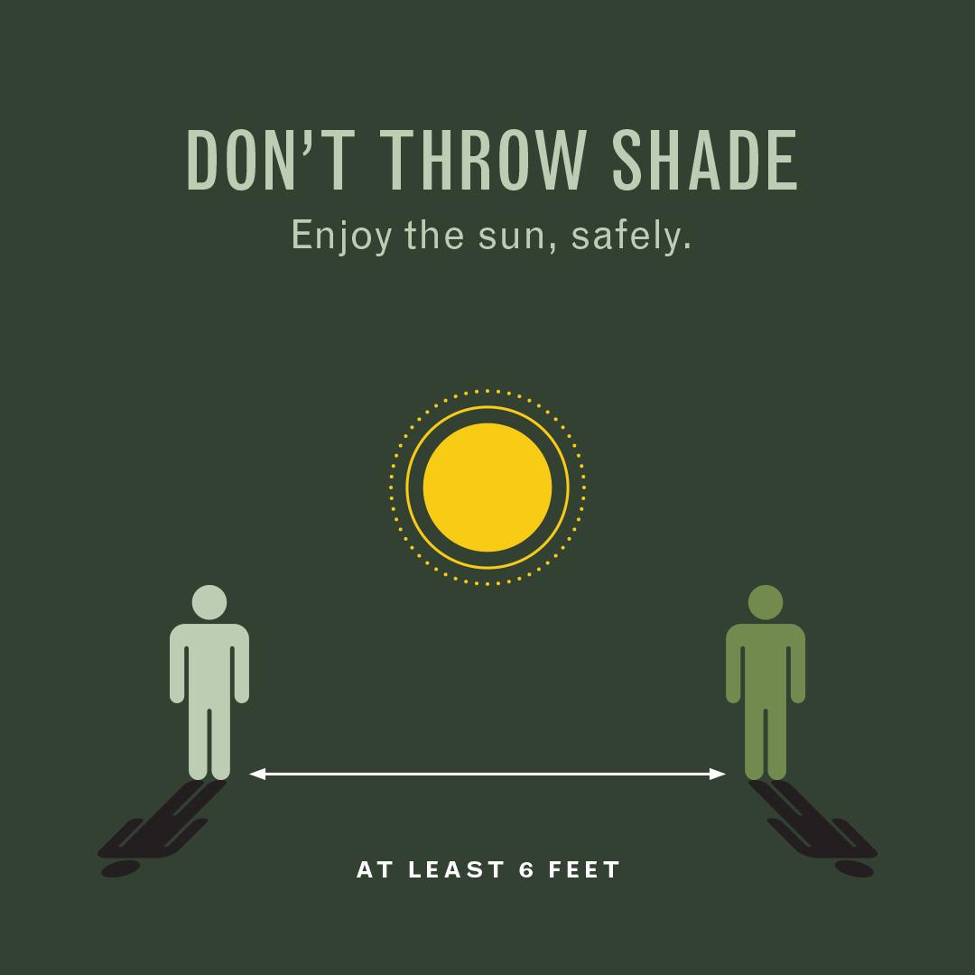 Don't throw shade