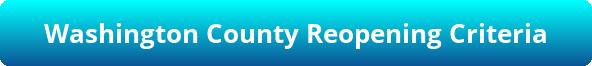 Washington County Reopening Status