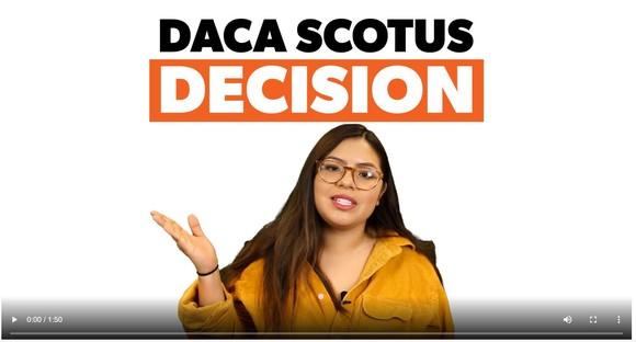DACA Decision Video