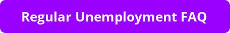 Regular Unemployment Benefits-FAQ