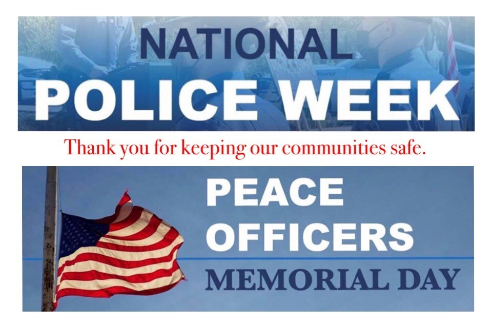 National Police Week & Peace Officers Memorial Day