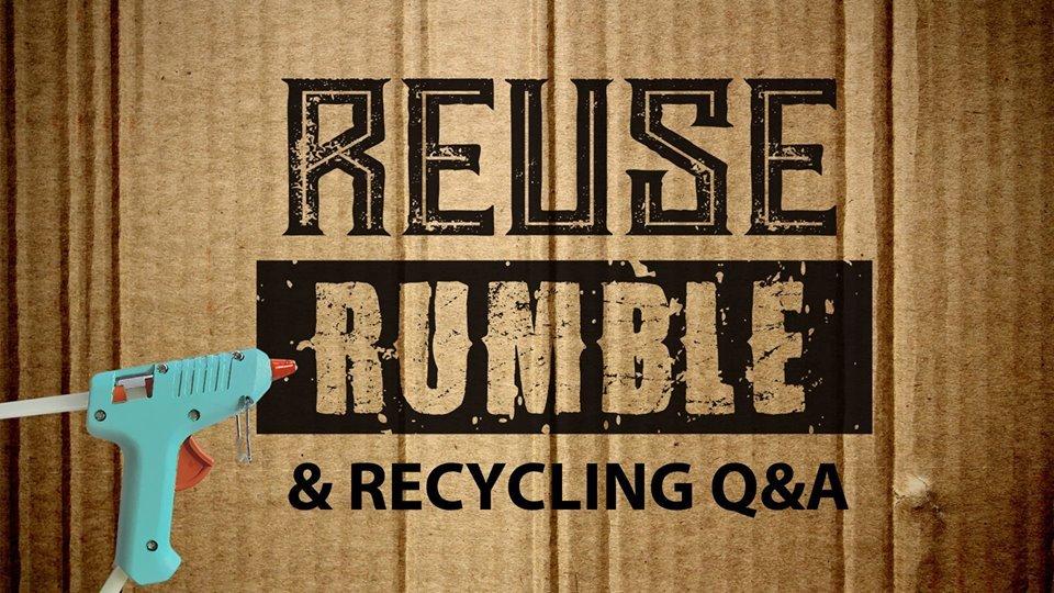 Reuse Rumble