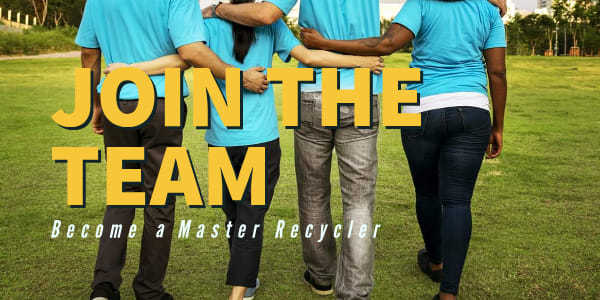 Join the Team, Become a Master Recycler