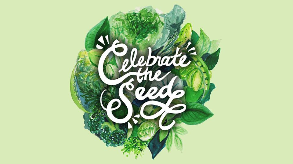 Celebrate the Seed
