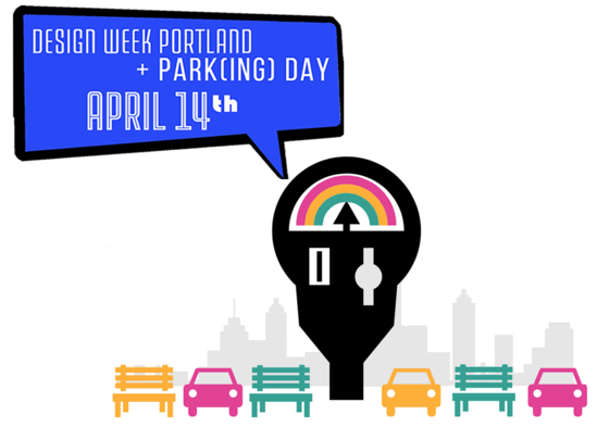 Park(ing) Day + Design Week Portland 2018