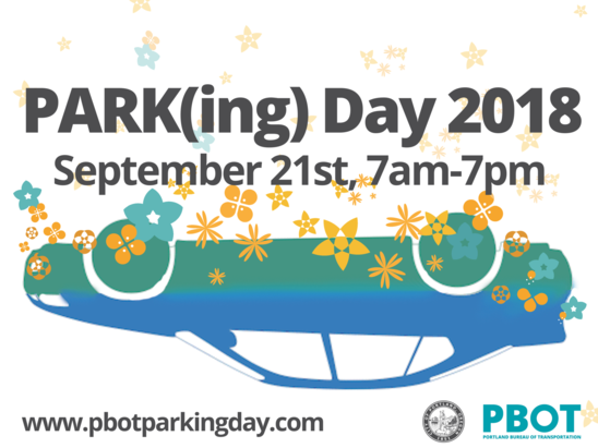 2018 International Park(ing) Day is Friday, September 21 !