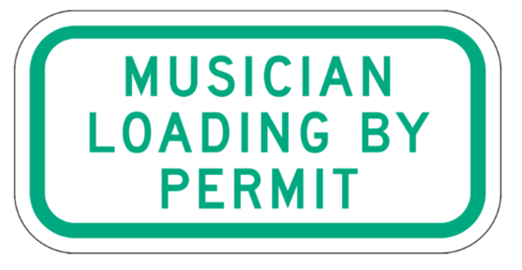 Musician Loading by Permit Sign