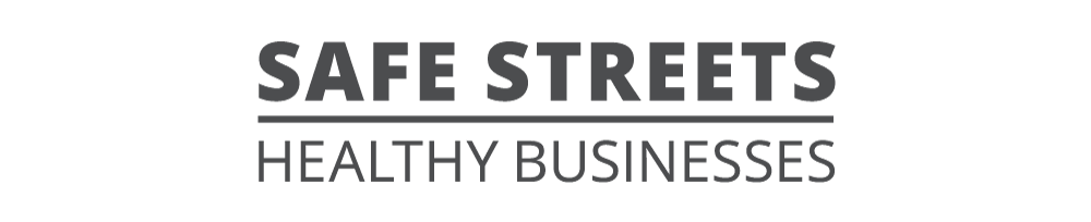 Safe Streets Healthy Businesses
