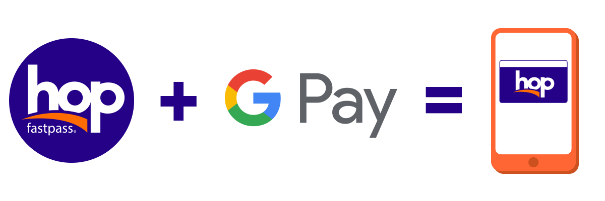 Hop Fastpass and Google Pay
