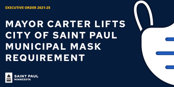 Mask mandate lifted for City of Saint Paul