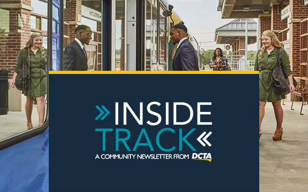 inside track - a community newsletter from d c t a
