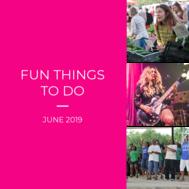 Fun Things to Do June