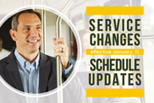 "Man standing on a bus. Text reads ""service changes schedule updates effective January 11"""