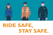 "illustrated DCTA personnel. Text reads ""ride safe stay safe"""