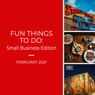 """Red graphic with text """"Fun Things to Do in February: Small Business Edition"""" with three small photos of the featured business"""