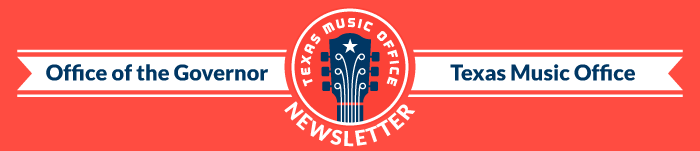 Texas Office of Music Newsletter