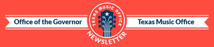 Texas Office of Music Newsletter