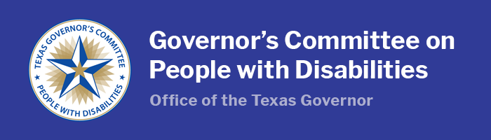 Office of the Texas Governor, Governor's Committee on People with Disabilities